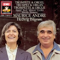 Trumpet and Organ — Maurice Andre/Hedwig Bilgram