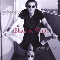 The Black and White CD — Geoffrey Leigh Tozer & His Swank Pharaohs