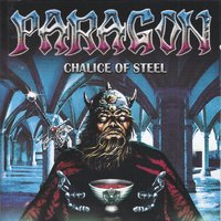 Chalice of Steel — Paragon