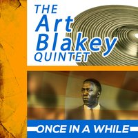 Once in a While — Art Blakey Quintet