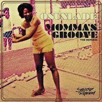 Momma's Groove — Osunlade