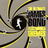 The Ultimate James Bond Electronica Themes — сборник