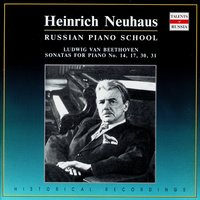 Russian Piano School: Heinrich Neuhaus, Vol. 2 — Людвиг ван Бетховен, Heinrich Neuhaus