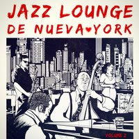 Jazz Lounge de Nueva York, Vol. 2 — Джордж Гершвин