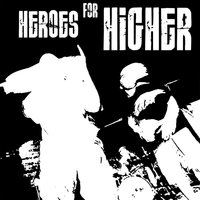 Straight From the Streets (Grow Fear) — Heroes For Higher