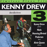 Recollections — Kenny Drew Trio