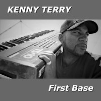 First Base — Kenny Terry