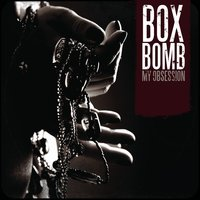 My Obsession — Boxbomb