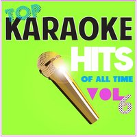 Top Karaoke Hits of All Time, Vol. 6 — Drunken Singers