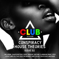 Conspiracy House Theories Issue 02 — сборник