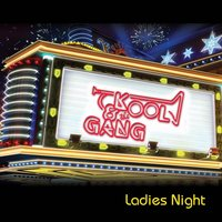 Ladies Night — Kool & The Gang