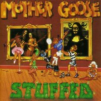 Stuffed — Mother Goose
