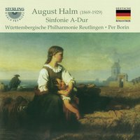 Halm: Symphony in A Major — Wurttembergische Philharmonie Reutlingen, August Halm, Per Borin