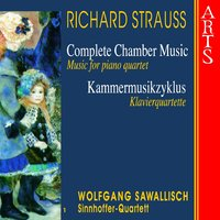Strauss: Complete Chamber Music, Vol. 1 — Рихард Штраус, Wolfgang Sawallisch, Peter Wöpke, Ingo Sinnhoffer, Roland Metzger, Wolfgang Sawallisch, Peter Wöpke, Ingo Sinnhoffer, Roland Metzger