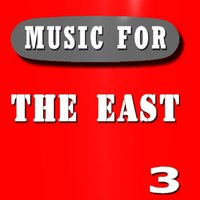 Music for the East, Vol. 3 — East Bay Crew