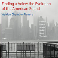 Finding a Voice: The Evolution of the American Sound — Walden Chamber Players