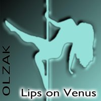 Lips On Venus — Olzak