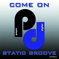 Come On — Static Groove