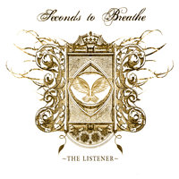 The Listener — Seconds to Breathe