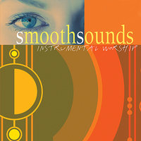 Smooth Sounds - Instrumental Worship — The London Fox Players