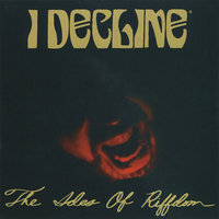The Ides Of Riffdom — I Decline