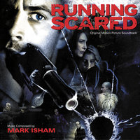 Running Scared — Mark Isham