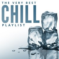 The Very Best Chill Playlist — сборник