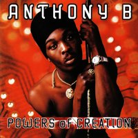 Powers of Creation — Anthony B
