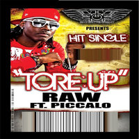 Tore Up - Single — Raw