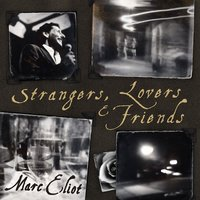Strangers, Lovers and Friends — Marc Eliot