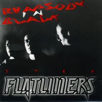 Rhapsody in Black — Flätliners