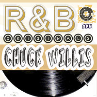 Chuck Willis: R&B Originals — Chuck Willis