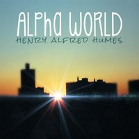 Alpha World — Henry Alfred Humes