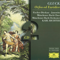 Gluck: Orfeo ed Euridice — Karl Richter, Munchener Bach-Orchester, Münchener Bach-Chor