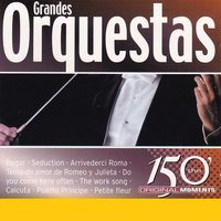 The 150 Original Moments Grandes Orquestas Vol.2 — сборник