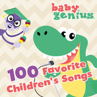 100 Favorite Children's Songs — Baby Genius
