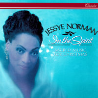 In The Spirit - Sacred Music For Christmas — Jessye Norman