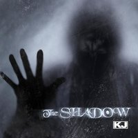The Shadow — KJ