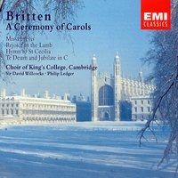 Britten - Choral Works — Бенджамин Бриттен, King's College Choir, Cambridge, Choir Of King's College, Cambridge/Osian Ellis/James Lancelot/David Corkhill/Ian Hare/Sir David Willcocks/Sir Philip Ledger