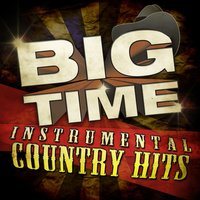 Big Time Instrumental Country Hits — Nashville All Star Combo