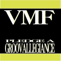Pledge a Groovallegiance — VMF