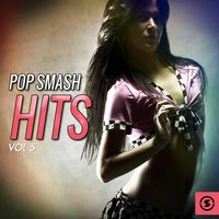 Pop Smash Hits, Vol. 5 — сборник