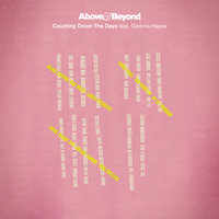 Counting Down The Days — Above & Beyond feat. Gemma Hayes