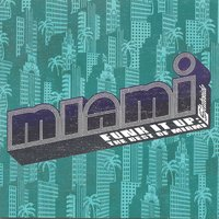 Funk It Up: The Best Of Miami — Miami