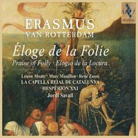 Erasmus - Praise of Folly — Jordi Savall