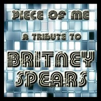 Piece Of Me - A Tribute To Britney Spears — Academy Allstars