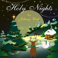 Holy Nights With Johnny Cash, Vol. 2 — Johnny Cash