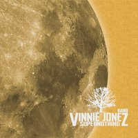 Supernothing — Vinnie Jonez Band