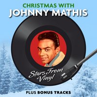 Christmas with Johnny Mathis (Stars from Vinyl) — Johnny Mathis