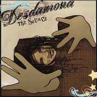The Source — Desdamona